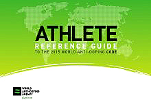 Athlete Reference Guide to 2015 World Anti-Doping Code